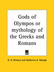 Cover of: Gods of Olympos or mythology of the Greeks and Romans | A. H. Petiscus