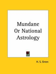 Cover of: Mundane or National Astrology | H. S. Green
