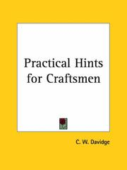 Cover of: Practical Hints for Craftsmen | C. W. Davidge