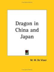 Cover of: Dragon in China and Japan | M. W. De Visser