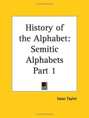 Cover of: Semitic Alphabets (History of the Alphabet, Part 1) | Isaac Taylor