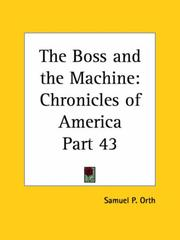Cover of: The Boss and the Machine | Samuel P. Orth