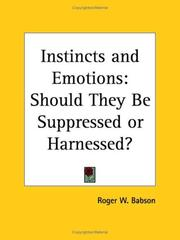 Cover of: Instincts and Emotions by Roger W. Babson