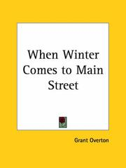 Cover of: When Winter Comes to Main Street by Grant M. Overton