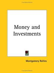 Cover of: Money and Investments | Montgomery Rollins