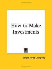 Cover of: How to Make Investments | Geiger Jones Company