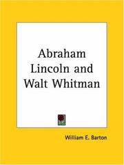 Cover of: Abraham Lincoln and Walt Whitman | William E. Barton