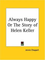 Cover of: Always Happy or The Story of Helen Keller | Jennie Chappell