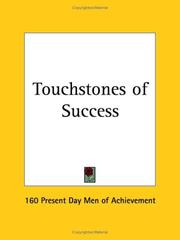 Cover of: Touchstones of Success | Pres 160 Present Day Men of Achievement