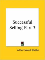 Cover of: Successful Selling, Part 3 | Arthur Frederick Sheldon