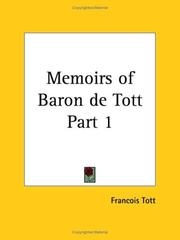 Cover of: Memoirs of Baron de Tott, Part 1 | Francois Tott