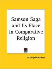Cover of: Samson Saga and Its Place in Comparative Religion | A. Smythe Palmer