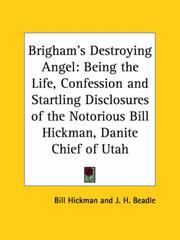 Cover of: Brigham's Destroying Angel | Bill Hickman