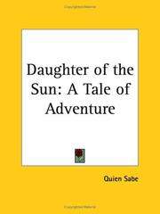 Cover of: Daughter of the Sun by Quien Sabe