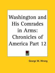 Cover of: Washington and His Comrades in Arms by George M. Wrong
