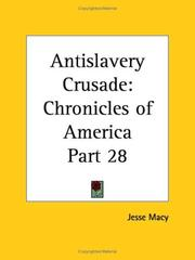 Cover of: Antislavery Crusade | Jesse MacY