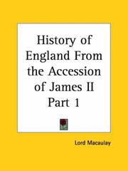 Cover of: History of England From the Accession of James II, Part 1 by Thomas Babington Macaulay