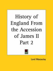 Cover of: History of England From the Accession of James II, Part 2 | Thomas Babington Macaulay