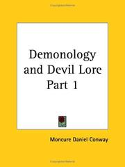 Cover of: Demonology and Devil Lore, Part 1 | Moncure D. Conway
