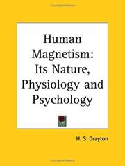 Cover of: Human Magnetism | H. S. Drayton