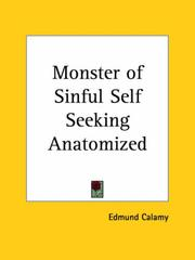 Cover of: Monster of Sinful Self Seeking Anatomized | Edmund Calamy