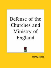 Cover of: Defense of the Churches and Ministry of England | Henry Jacob