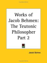 Cover of: Works of Jacob Behmen | Jakob Bohme