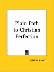 Cover of: Plain Path to Christian Perfection | Tauler, Johannes