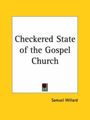 Cover of: Checkered State of the Gospel Church | Samuel Willard