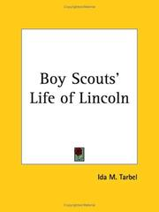 Cover of: Boy Scouts' Life of Lincoln | Ida Minerva Tarbell