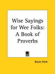 Cover of: Wise Sayings for Wee Folks | Bessie Hitch