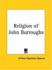 Cover of: The religion of John Burroughs by Clifford Hazeldine Osborne