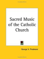 Cover of: Sacred Music of the Catholic Church | George V. Predmore