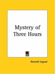 Cover of: Mystery of Three Hours | Kenneth Ingram
