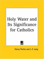 Cover of: Holy Water and Its Significance for Catholics | Henry Theiler