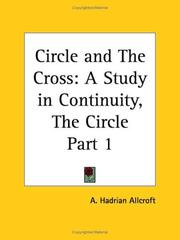 Cover of: Circle and The Cross | A. Hadrian Allcroft