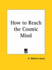 Cover of: How to Reach the Cosmic Mind | A. Osborne Eaves