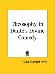 Cover of: Theosophy in Dante's Divine Comedy | Maude Lambart-Taylor