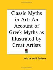 Cover of: Classic Myths in Art | Julia De Wolf Addison