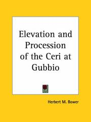 Cover of: The elevation and procession of the Ceri at Gubbio | Herbert M. Bower