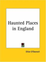 Cover of: Haunted Places in England | Elliot O'Donnell