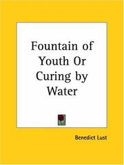 Cover of: Fountain of Youth or Curing by Water | Benedict Lust