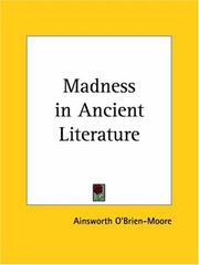 Cover of: Madness in Ancient Literature | Moore Ainsworth O'Brien