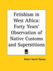 Cover of: Fetishism in West Africa by Robert Hamill Nassau