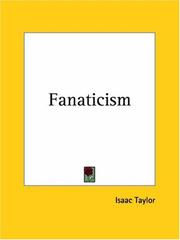 Cover of: Fanaticism | Taylor, Isaac