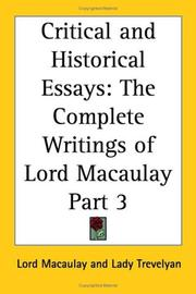 Cover of: Critical and Historical Essays, Part 3 (The Complete Writings of Lord Macaulay) | Thomas Babington Macaulay