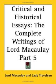 Cover of: Critical and Historical Essays, Part 5 (The Complete Writings of Lord Macaulay) | Thomas Babington Macaulay