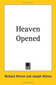 Cover of: Heaven Opened | Richard Alleine
