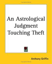 Cover of: An Astrological Judgment Touching Theft | Anthony Griffin
