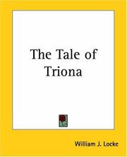 Cover of: The tale of Triona | William John Locke